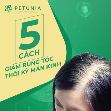 5 cách giảm rụng tóc thời kỳ mãn kinh