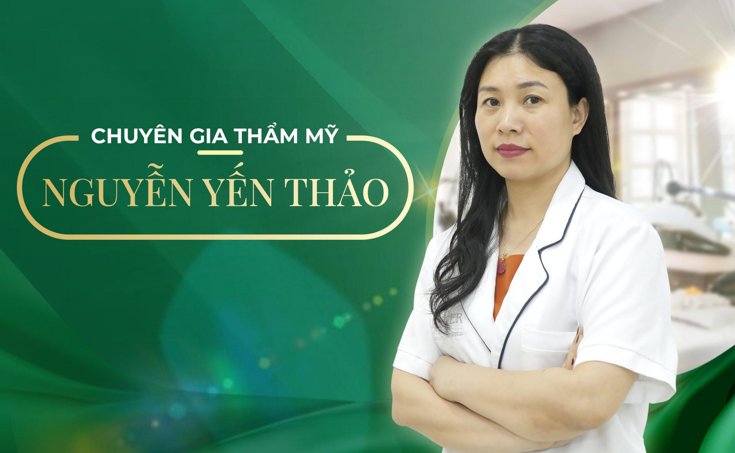 Chuyên gia thẩm mỹ   Nguyễn Yến Thảo