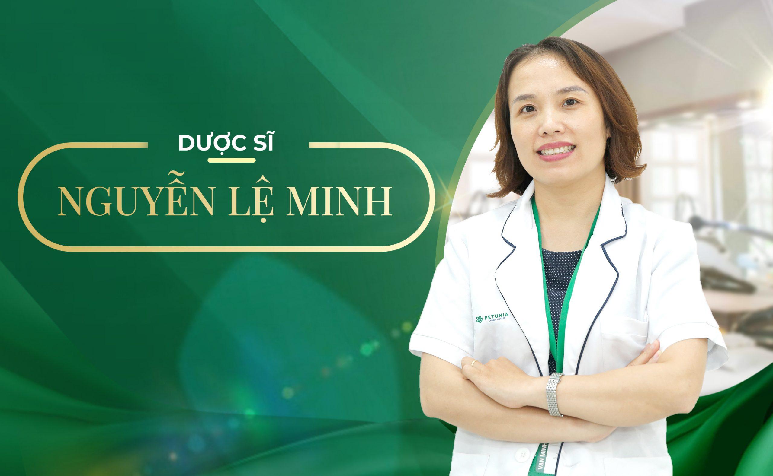 Dược sĩ Nguyễn Thị Lệ Minh