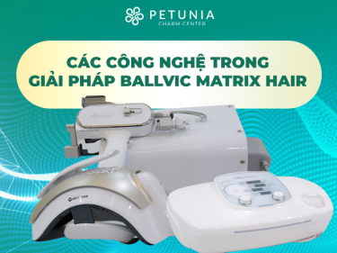 Khám phá những công nghệ dùng trong giải pháp Ballvic Matrix Hair